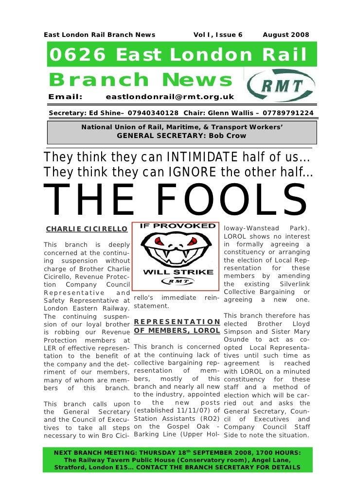 East London Rail Branch News                  Vol I, Issue 6          August 2008 0626 East London Rail Branch New s Email...