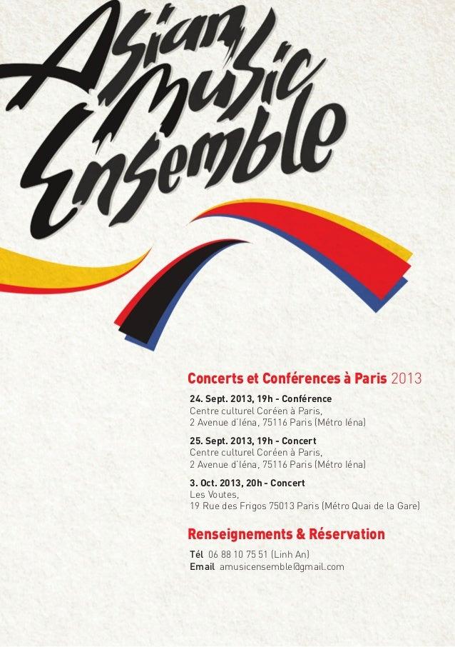 Concerts et Conférences à Paris 2013 24. Sept. 2013, 19h - Conférence Centre culturel Coréen à Paris, 2 Avenue d'Iéna, 751...