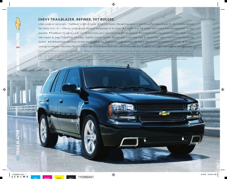 CHEVY TRAILBLAZER. REFINED, YET RUGGED.                  Urban jungle or real jungle — TrailBlazer's right at home.       ...