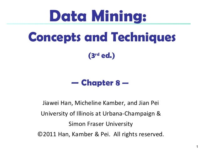 Data Mining:Concepts and Techniques, Chapter 8
