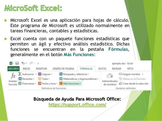  Microsoft Excel es una aplicación para hojas de cálculo. Este programa de Microsoft es utilizado normalmente en tareas f...