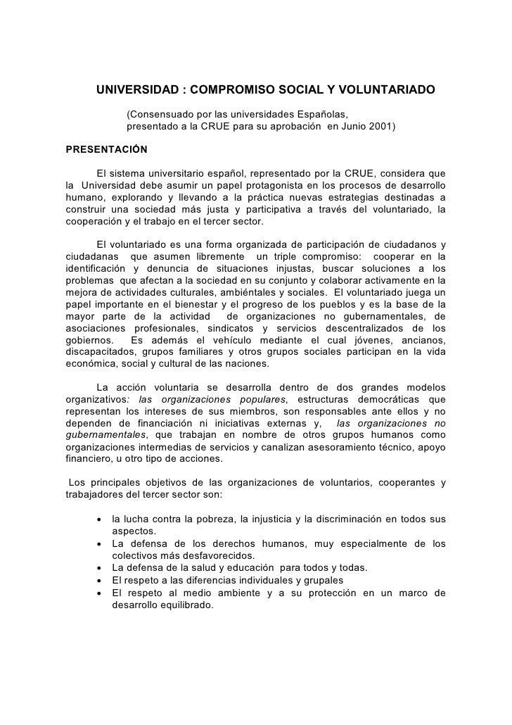 UNIVERSIDAD : COMPROMISO SOCIAL Y VOLUNTARIADO              (Consensuado por las universidades Españolas,              pre...