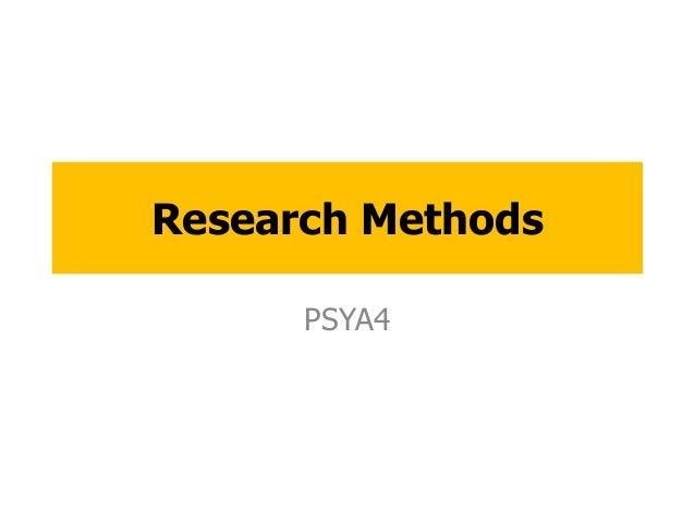 Research Methods PSYA4