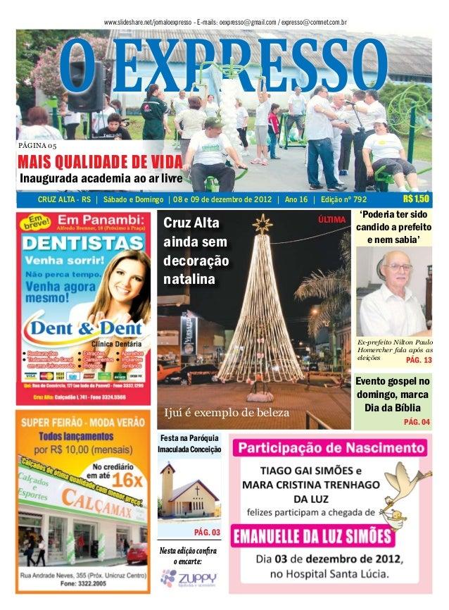 o expresso                     www.slideshare.net/jornaloexpresso - E-mails: oexpresso@gmail.com / expresso@comnet.com.brP...