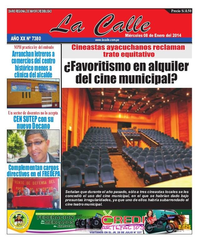 Precio S/.0.50  DIARIO REGIONAL DE MAYOR CREDIBILIDAD  AÑO XX Nº 7380  La Calle  Miércoles 08 de Enero del 2014  www.lacal...