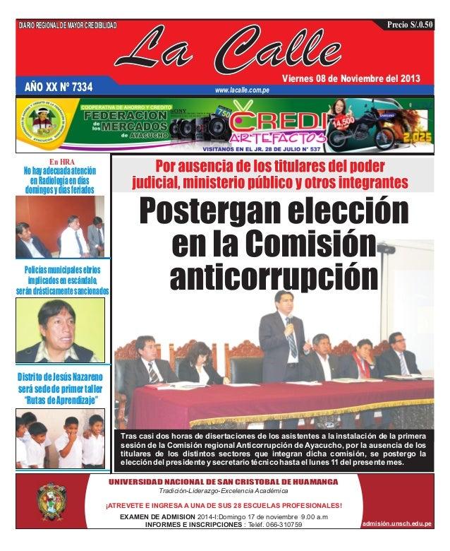DIARIO REGIONAL DE MAYOR CREDIBILIDAD  La Calle  Precio S/.0.50  Viernes 08 de Noviembre del 2013  AÑO XX Nº 7334  www.lac...