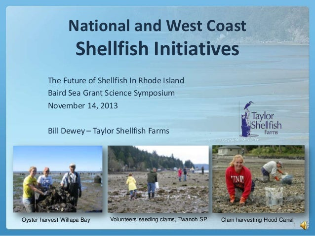 National and West Coast  Shellfish Initiatives The Future of Shellfish In Rhode Island Baird Sea Grant Science Symposium N...