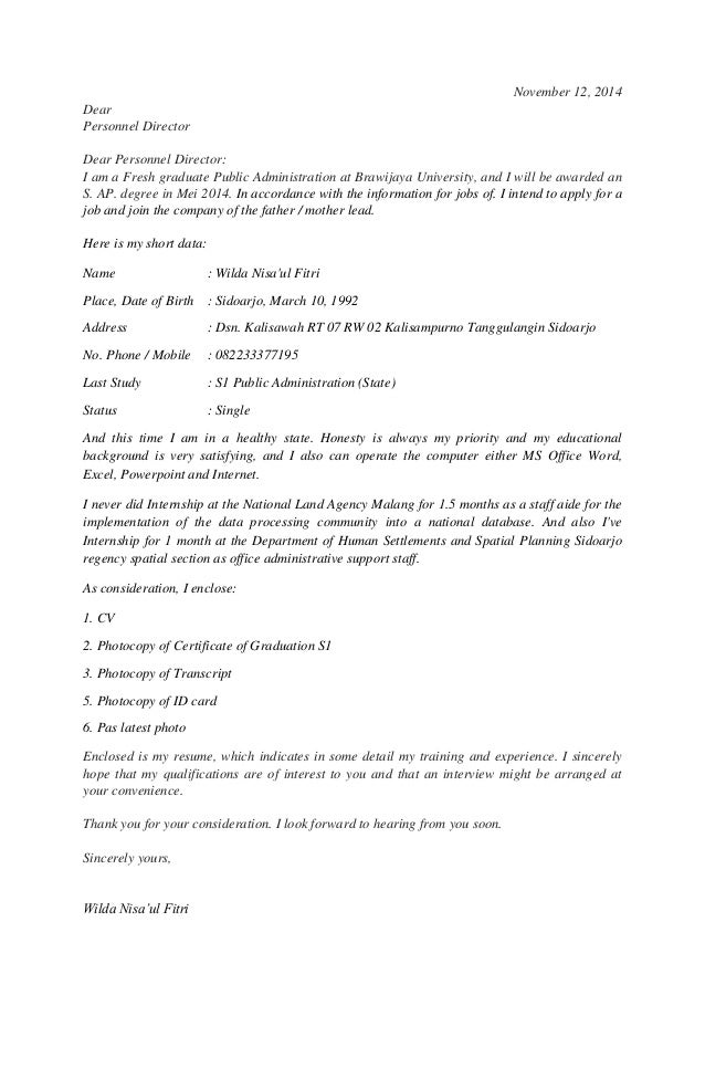 November 12, 2014  Dear  Personnel Director  Dear Personnel Director:  I am a Fresh graduate Public Administration at Braw...