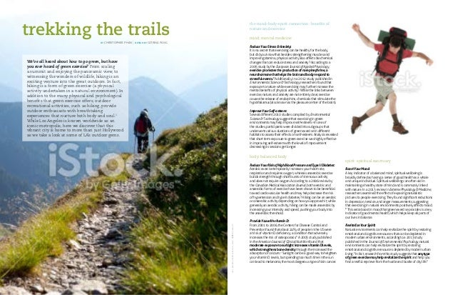 trekking the trails We've all heard about how to go green, but have you ever heard of green exercise? From scaling a summi...