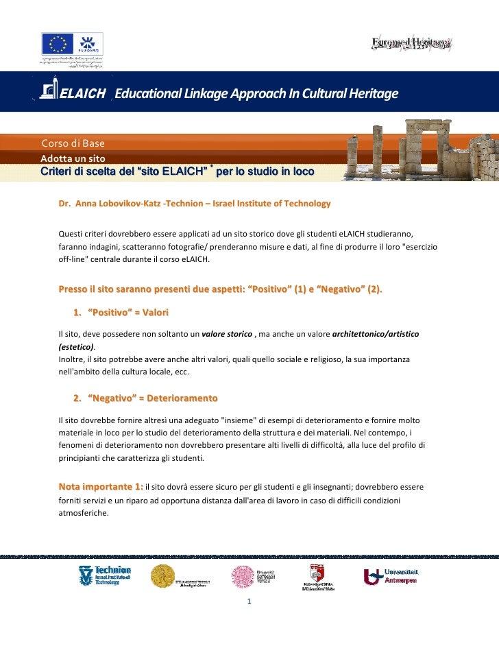 """Educational Linkage Approach In Cultural HeritageCorso di BaseAdotta un sitoCriteri di scelta del """"sito ELAICH"""" * per lo s..."""