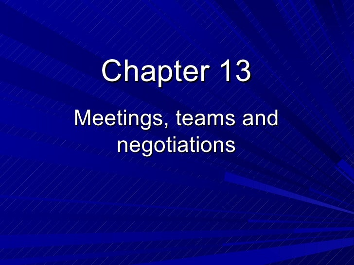 Chapter 13Meetings, teams and   negotiations