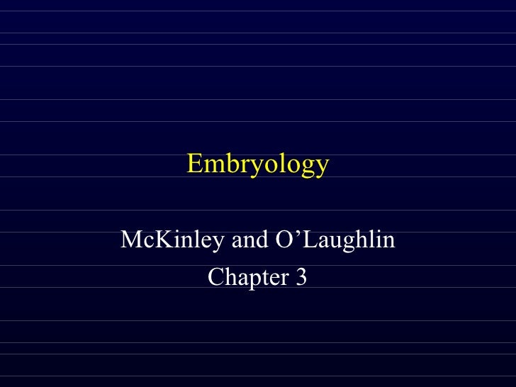 Embryology McKinley and O'Laughlin Chapter 3