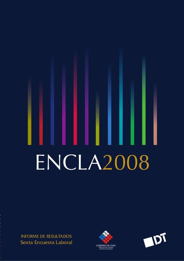 Introducción      ENCLA2008INFORME DE RESULTADOSSexta Encuesta Laboral       85                              AÑO          ...