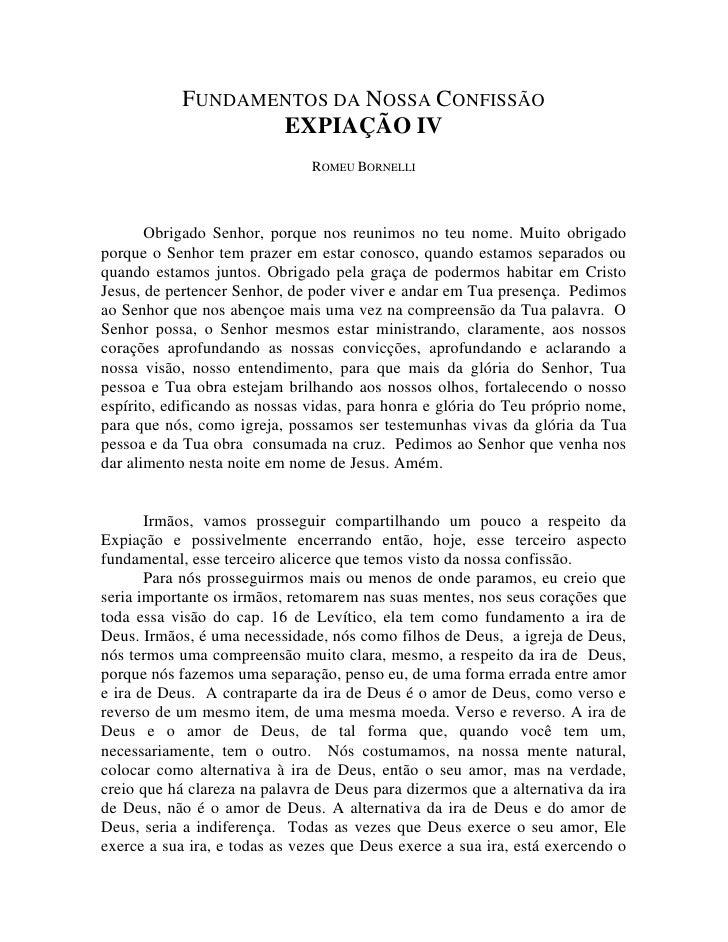 FUNDAMENTOS DA NOSSA CONFISSÃO                   EXPIAÇÃO IV                               ROMEU BORNELLI       Obrigado S...