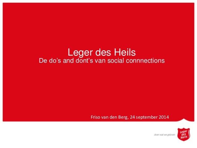 Leger des Heils De do's and dont's van social connnections Friso van den Berg, 24 september 2014