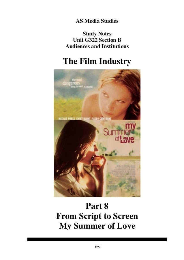 AS Media Studies        Study Notes    Unit G322 Section B  Audiences and Institutions The Film Industry       Part 8From ...