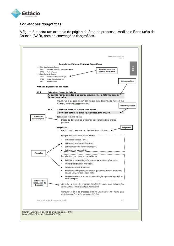 Convenções tipográficasA figura 3 mostra um exemplo de página da área de processo- Análise e Resolução deCausas (CAR), com...