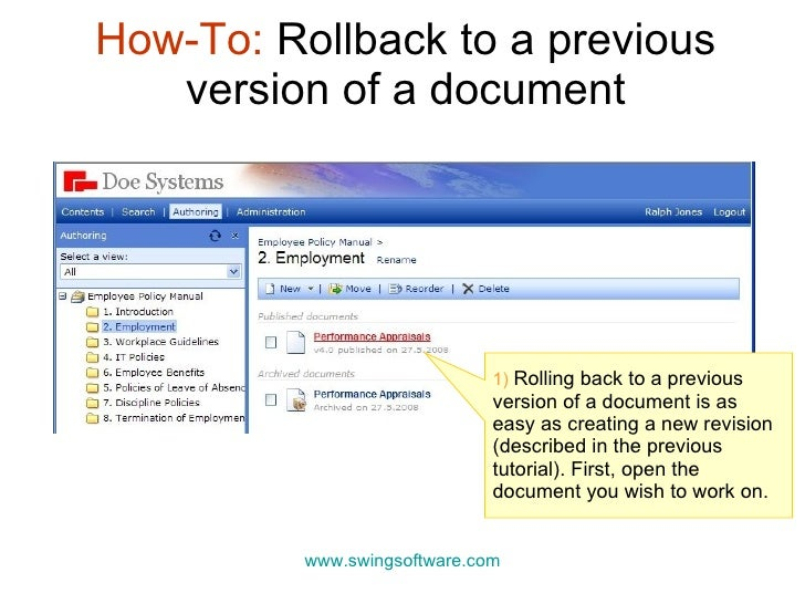 How-To:  Rollback to a previous version of a document www.swingsoftware.com 1)  Rolling back to a previous version of a do...