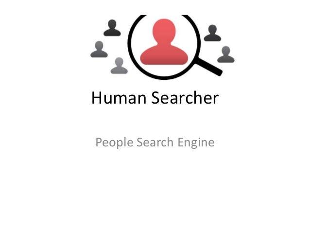 Human SearcherPeople Search Engine