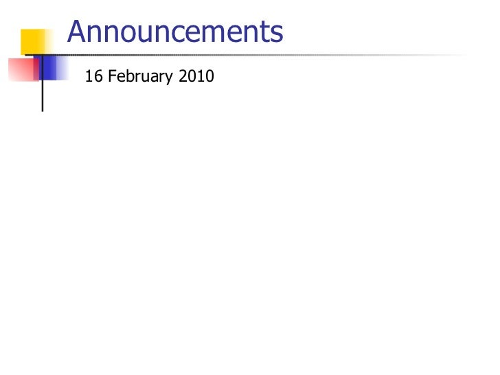 Announcements 16 February 2010