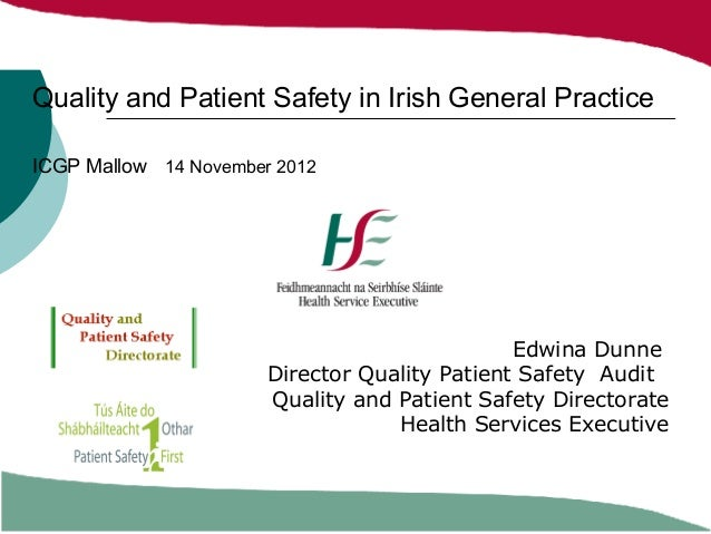 Quality and Patient Safety in Irish General PracticeICGP Mallow 14 November 2012                                          ...