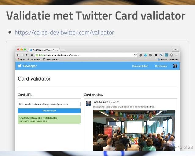 ValidatiemetTwitterCardvalidator https://cards-dev.twitter.com/validator
