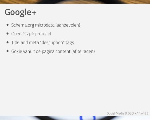 "Google+ Schema.orgmicrodata(aanbevolen) OpenGraphprotocol Titleandmeta""description""tags Gokjevanuitdepaginacon..."