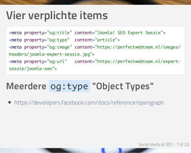 """Vierverplichteitems <meta property=""""og:title"""" content=""""Joomla! SEO Expert Sessie""""> <meta property=""""og:type"""" content=""""art..."""