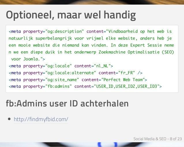 """Optioneel,maarwelhandig <meta property=""""og:description"""" content=""""Vindbaarheid op het web is natuurlijk superbelangrijk ..."""