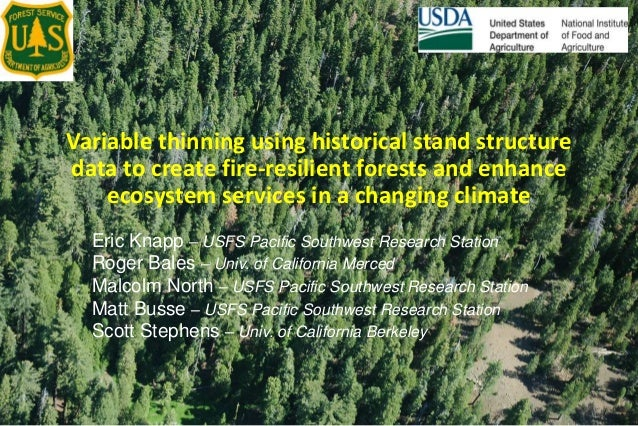 Variable thinning using historical stand structure data to create fire-resilient forests and enhance ecosystem services in...