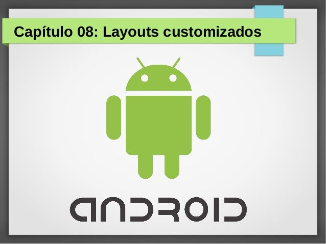 Capítulo 08: Layouts customizados