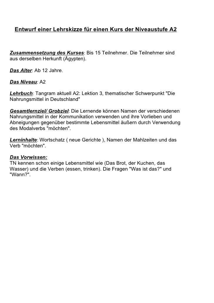 Entwurf einer Lehrskizze für einen Kurs der Niveaustufe A2    Zusammensetzung des Kurses: Bis 15 Teilnehmer. Die Teilnehme...