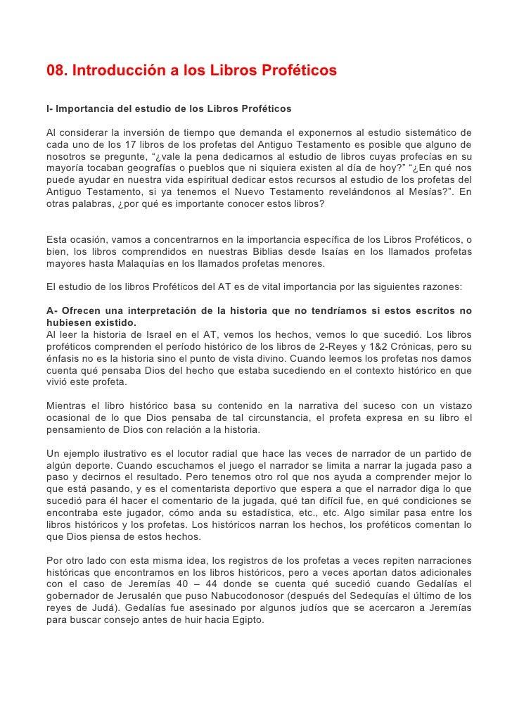 08. Introducción a los Libros Proféticos  I- Importancia del estudio de los Libros Proféticos  Al considerar la inversión ...