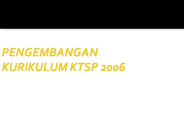  KONSEP DASAR MANAJEMEN KURR. KERANGKA DASAR & STRUKTUR  KURIKULUM 2006 PERENCANAAN MANAJEMEN KUR. PELAKSANAAN MANAJEM...