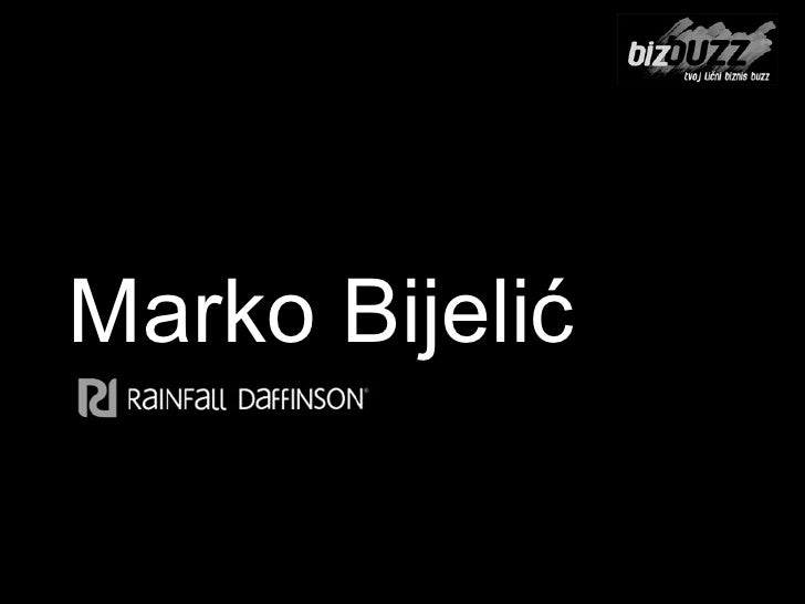 Marko Bijeli ć BIZ BUZZ