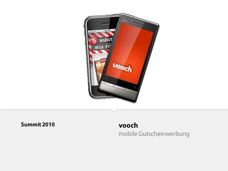 vooch<br />mobile Gutscheinwerbung<br />Summit 2010<br />