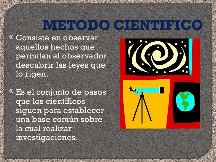 08 metodo cientifico 310809 for En que consiste el metodo cientifico
