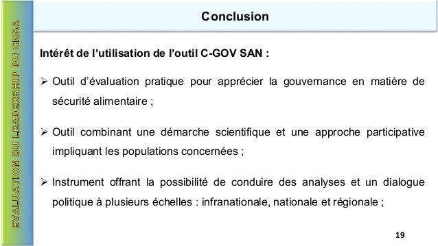 Conclusion Intérêt de l'utilisation de l'outil C-GOV SAN :  Outil d'évaluation pratique pour apprécier la gouvernance en ...