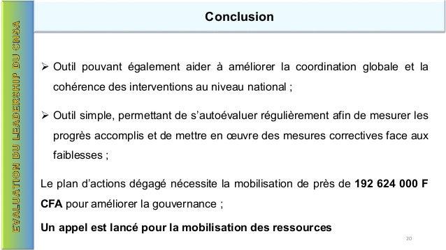 Conclusion  Outil pouvant également aider à améliorer la coordination globale et la cohérence des interventions au niveau...