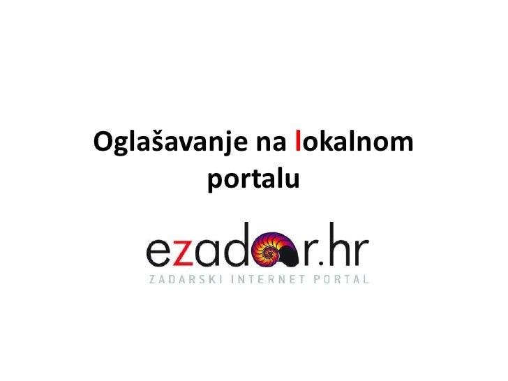 Oglašavanje na lokalnom portalu<br />