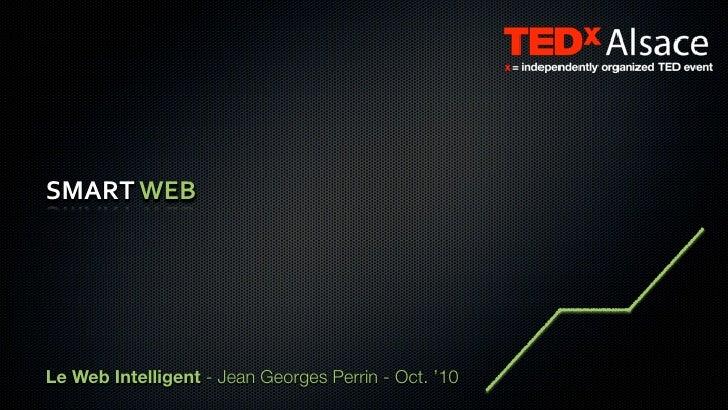 SMARTWEB     Le Web Intelligent - Jean Georges Perrin - Oct. '10