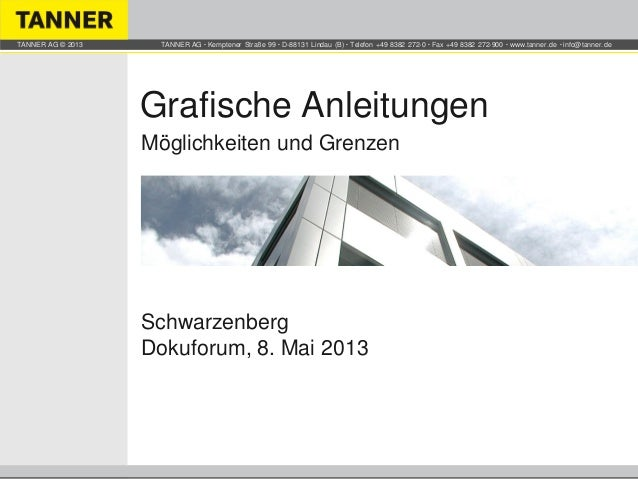 TANNER AG ▪ Kemptener Straße 99 ▪ D-88131 Lindau (B) ▪ Telefon +49 8382 272-0 ▪ Fax +49 8382 272-900 ▪ www.tanner.de ▪ inf...