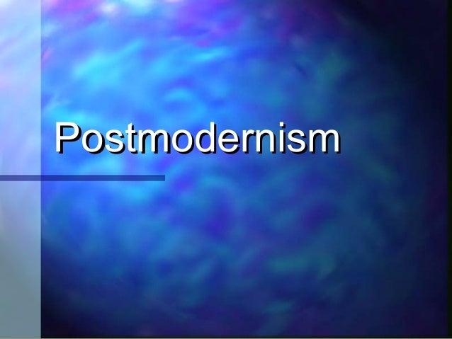 PostmodernismPostmodernism