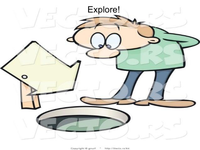 P r oj Explore!
