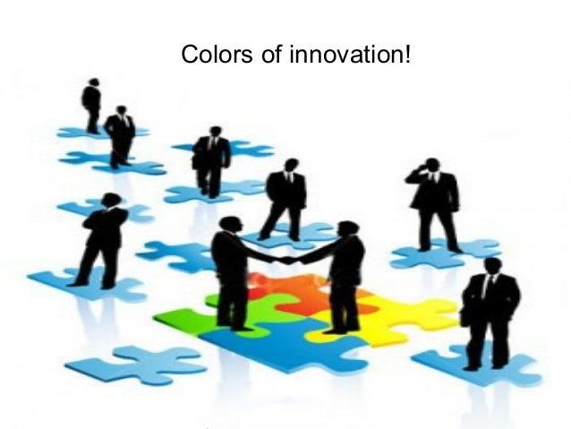 P r oj Colors of innovation!