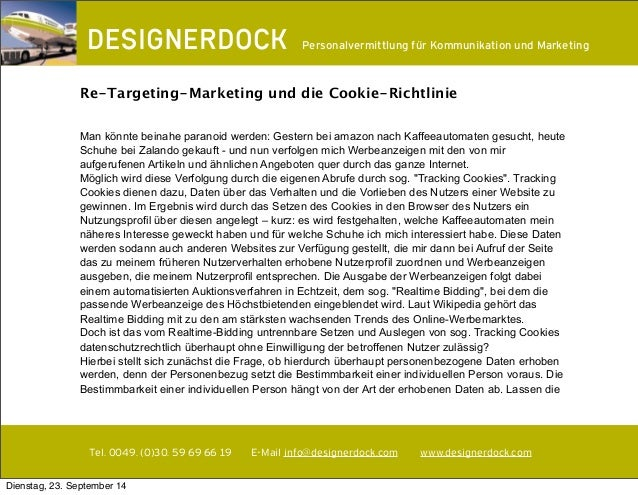 ∂  Personalvermittlung für Kommunikation und Marketing  Re-Targeting-Marketing und die Cookie-Richtlinie  Man könnte beina...
