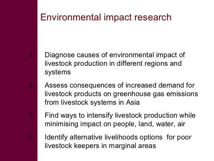 6. Conclusions •   Changing needs: Livestock sector changing rapidly;     Demand increasing but new problems emerging     ...