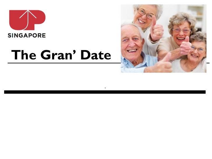 The Gran' Date             .