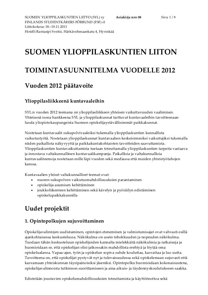 SUOMENYLIOPPILASKUNTIENLIITTO(SYL)ry               Asiakirjanro08      Sivu1/9FINLANDSSTUDENTKÅRERSFÖRBUN...