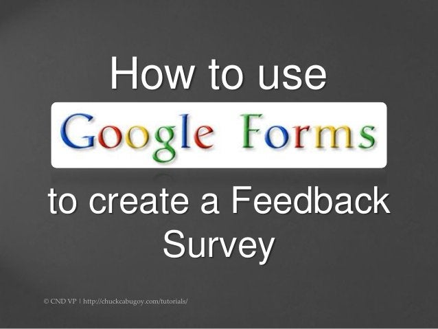 How to use to create a Feedback Survey